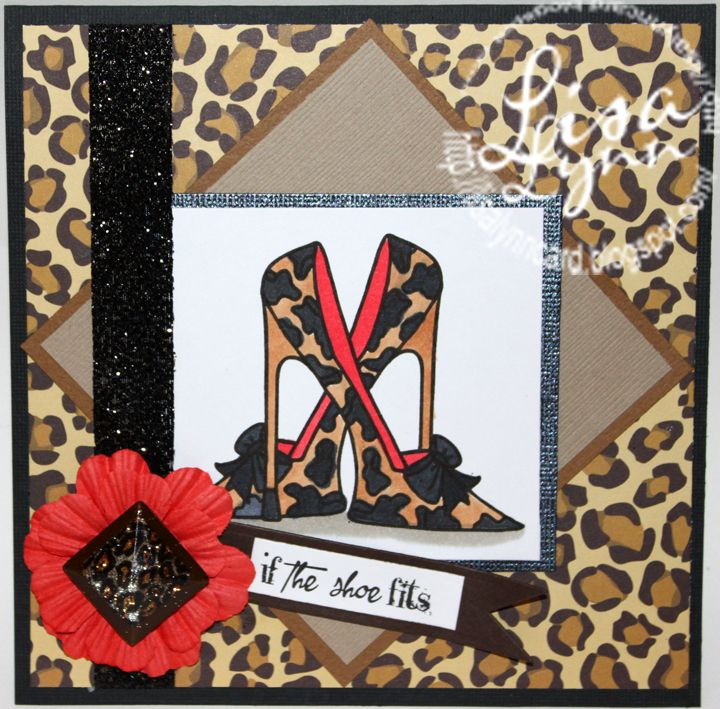 if the shoe fits card by Lisa Lynn