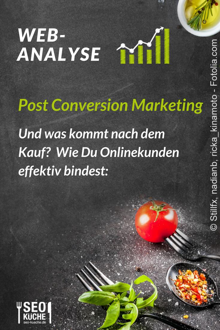 Was Nach Dem Kauf Kommt Post Conversion Marketing Seo Kuche Online Marketing Marketing Seo Tipps