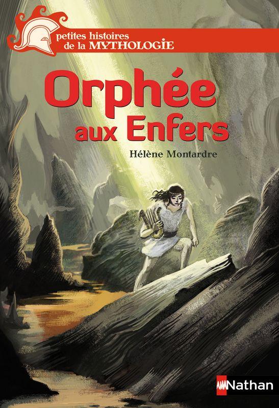 Nouveau Au Cdi Orphee Aux Enfers Editions Nathan Mythologie Petite Histoire Rallye Lecture