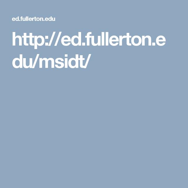 Http Ed Fullerton Edu Msidt Instructional Design Instruction Masters Programs