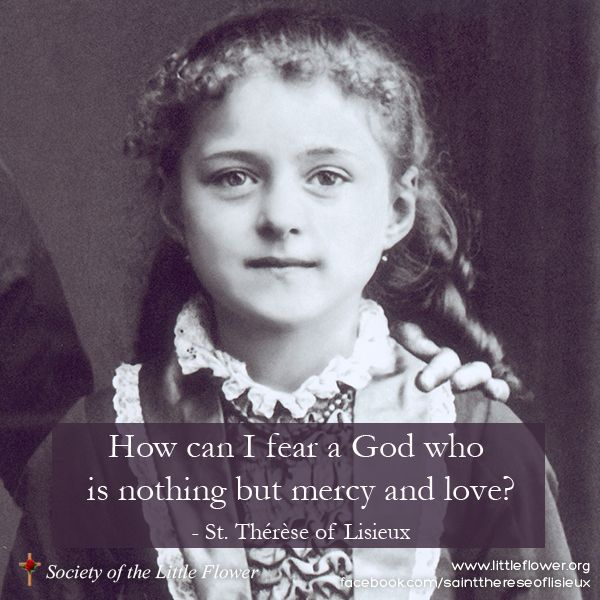 Mercy And Love With Images Lisieux Therese Of Lisieux St