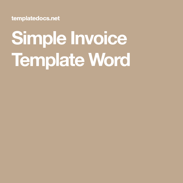 Simple Invoice Template Word  Invoices    Invoice