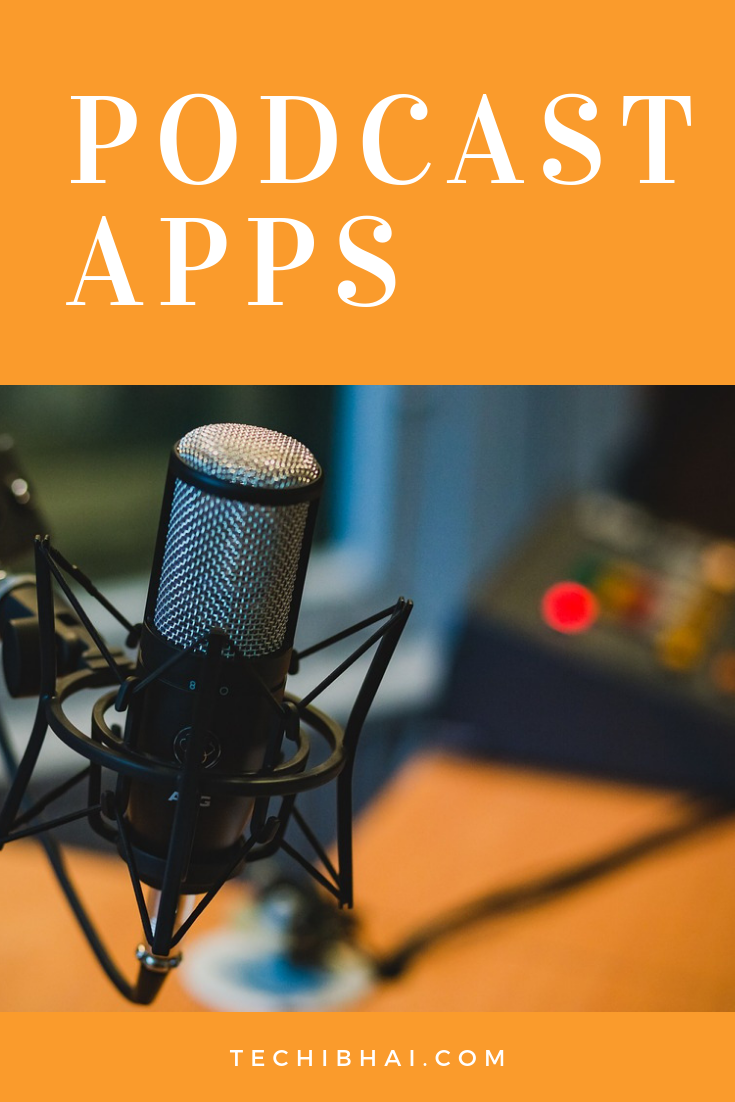 Beste Apps Android Looking For The Best Podcast Apps Here Are 5 Best Podcast Apps