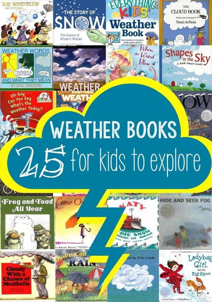 Kindergarten Books: 25 Weather Books To Teach Kids All About The Weather And