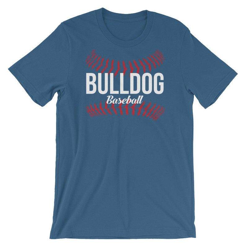 Baseball Tee Shirt Bulldog Baseball Short Sleeve Unisex T Shirt Gift Idea For Bulldogs Player Mom Or Dad This Baseball Tee Shirts Baseball Shorts Tee Shirts