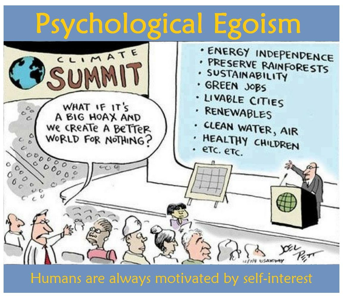 003 Theory of Psychological Egoism Everyone is selfisheven