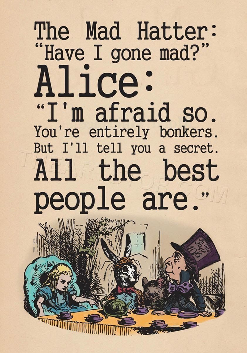 Amazon Com Quote Carroll Book Alice Wonderland Mad Hatter Tea