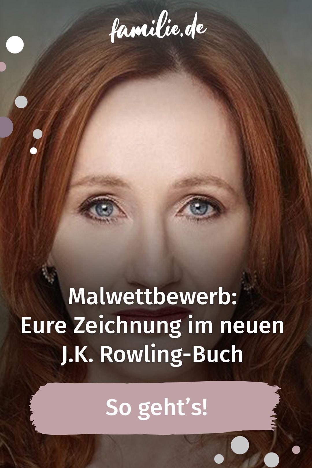 Kinder Malwettbewerb Eure Zeichnung Im Neuen J K Rowling Buch Familie De Malwettbewerb Bucher Buch Drucken