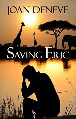 Saving Eric by Joan Deneve