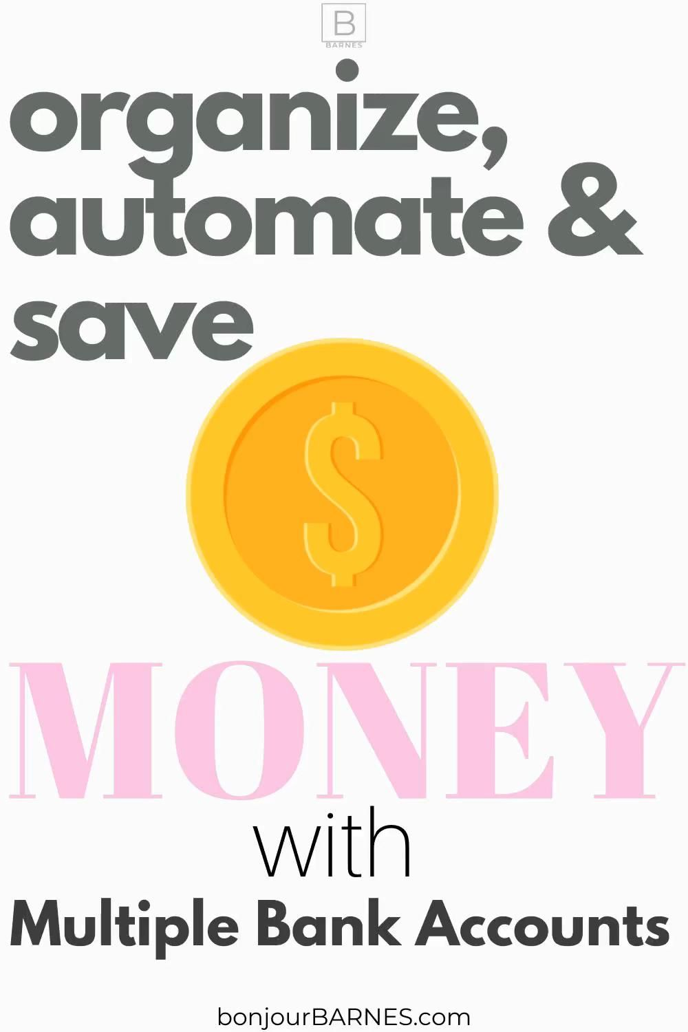 Learn how easy it is to set up several bank accounts to help with your money goals. Click the link! #bankaccount #banking #savingmoney #moneygoals #bankaccountstohave