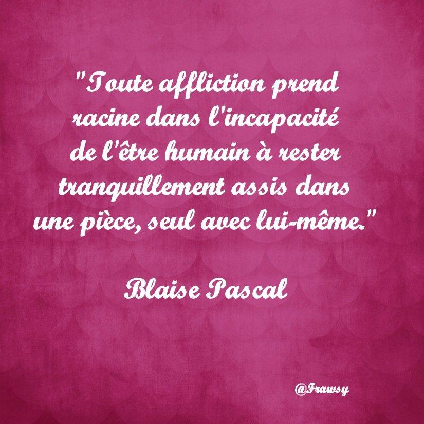 Citation De Blaise Pascal Des Fondations Essentielles Frawsy