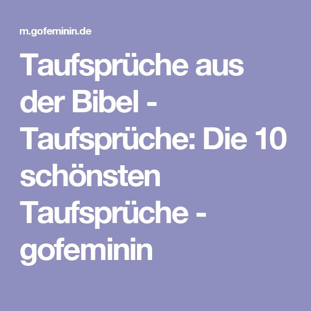 Taufsprüche aus der Bibel - Taufsprüche: Die 10 schönsten Taufsprüche - gofeminin