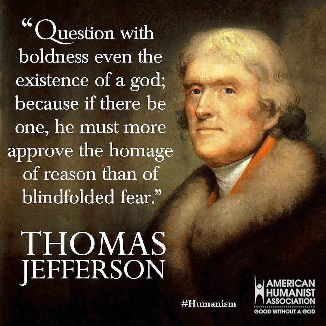 #humanism #thomasjefferson  #thomasjeffersonday #secular #reason #atheism #religion #foundingfathers