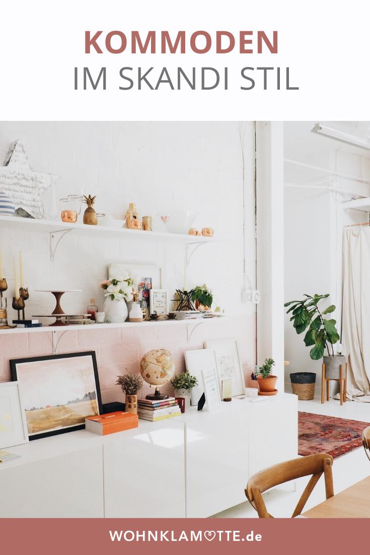Skandi Kommoden Fur Deine Wohnung In 2020 Haus Interieurs Haus Interieu Design Wohnungsdeko