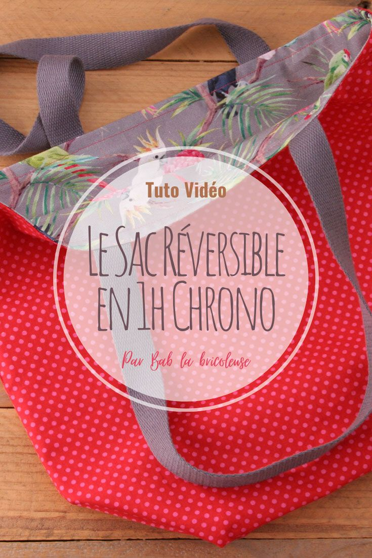 Le Sac Réversible en 1h Chrono. – Couture