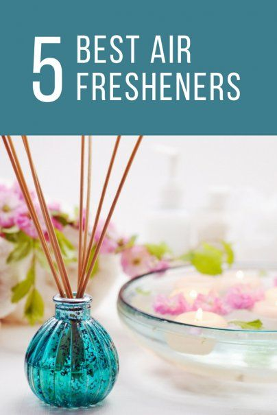 The 5 Best Air Fresheners Natural Air Freshener Air Fresheners Homemade Reed Diffuser