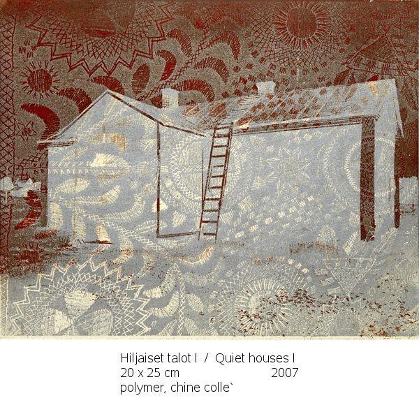Hiljaiset talot I