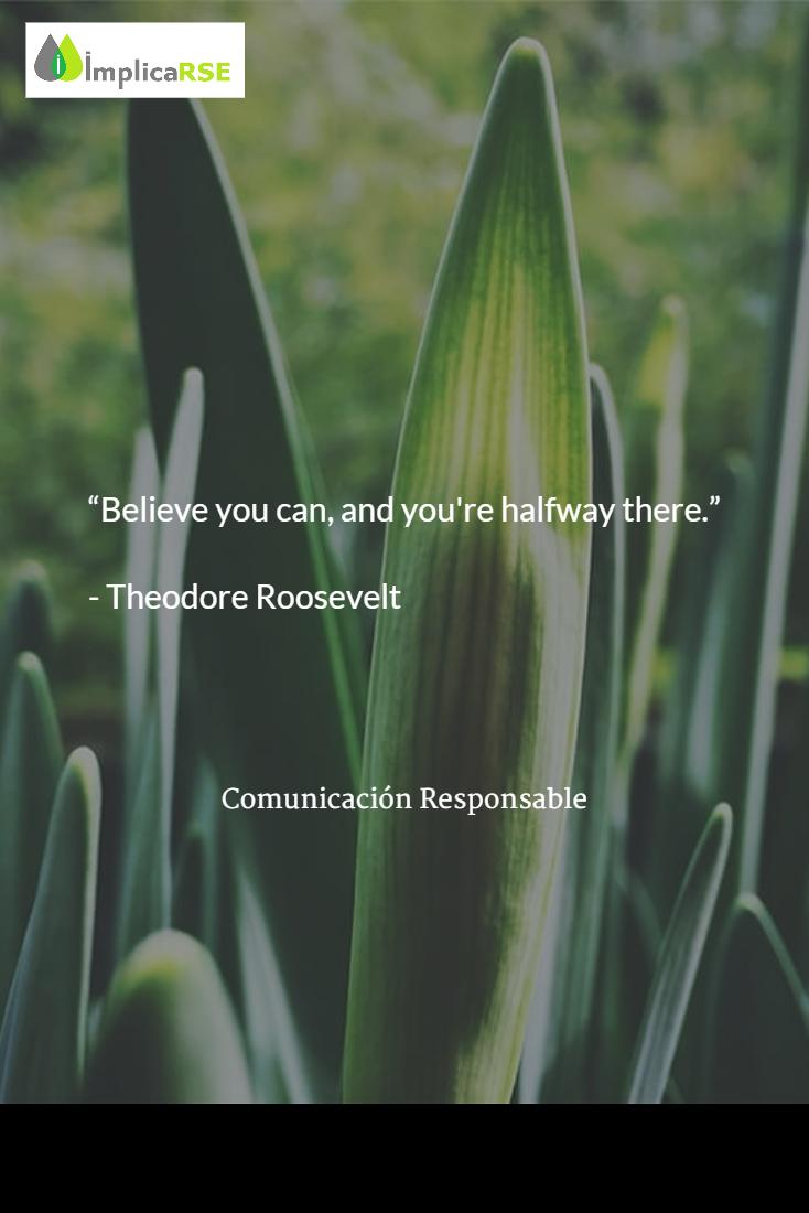 Creer en tu esfuerzo y en la responsabilidad de tus acciones #RSE