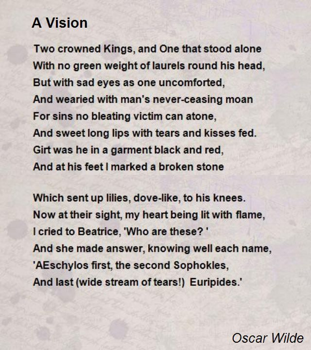 A Vision Poem By Oscar Wilde Poem Hunter Poems Love