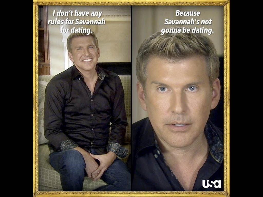 Chrisley Knows Best Meet The Chrisleys Funny Shows Todd Chrisley Quotes What Boys Like