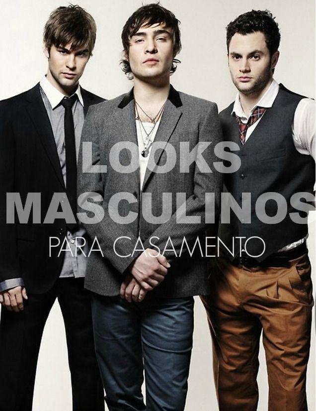 Looks masculinos para casamentohttp://coquetelfashion.com/looks-masculinos-para-casamento/