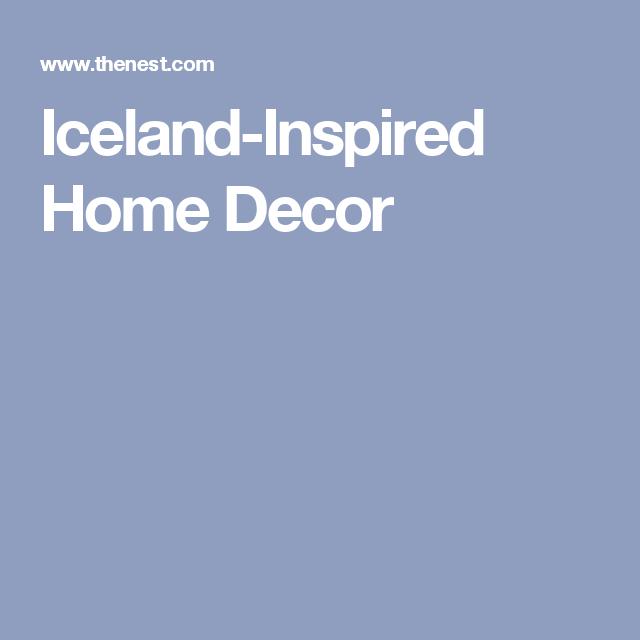 Iceland-Inspired Home Decor