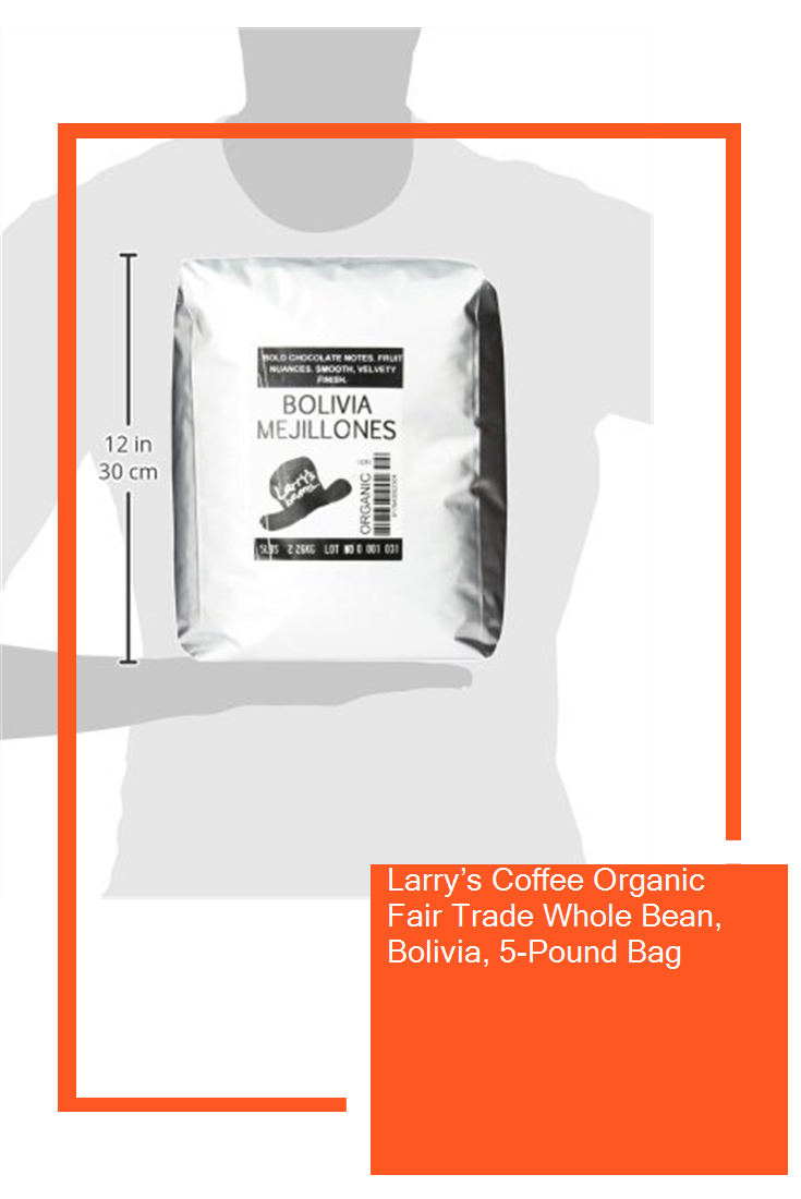 Larry S Coffee Organic Fair Trade Whole Bean Bolivia 5 Pound Bag