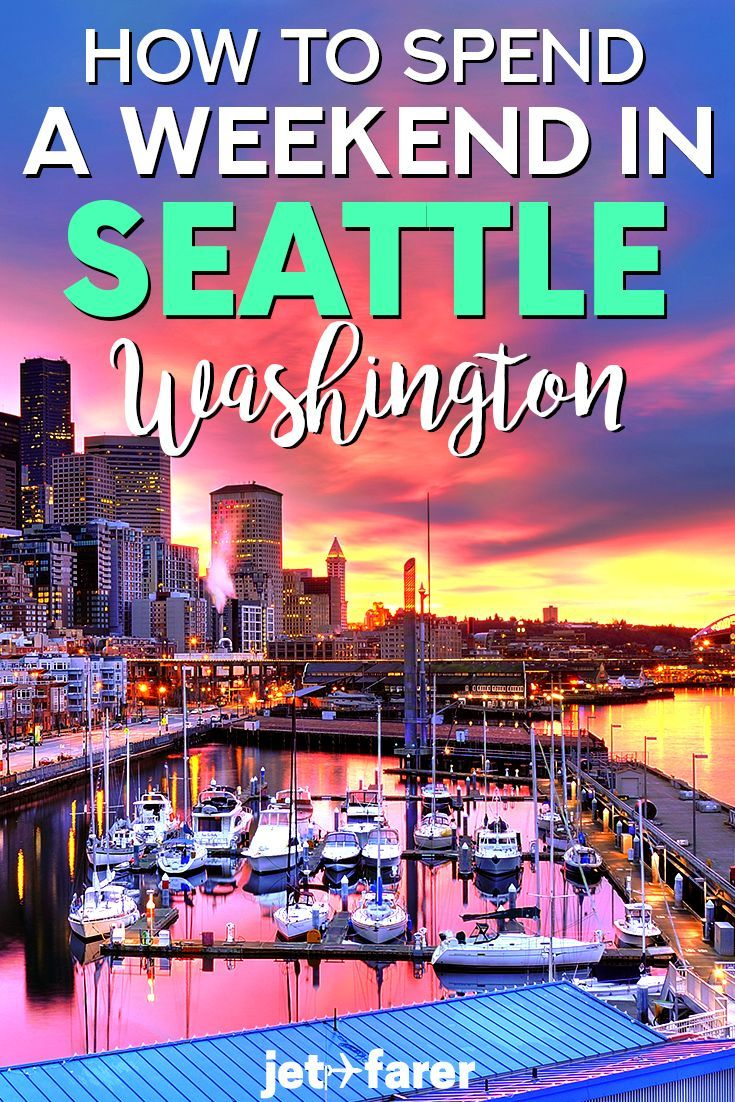 3 Days in Seattle: A Perfect Seattle Itinerary #usatravel