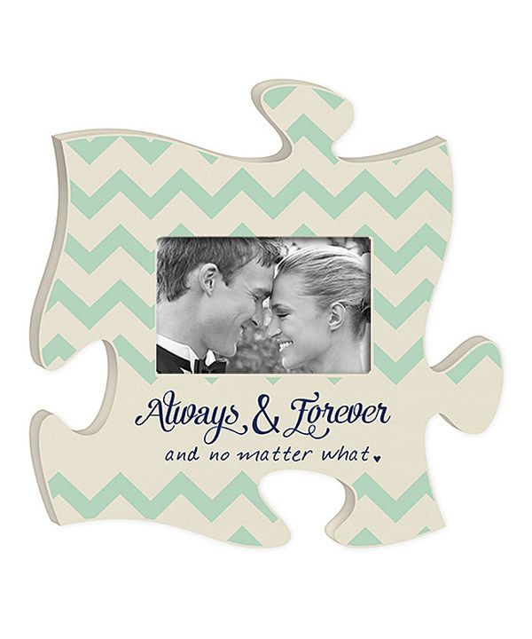 Look at this 'Always & Forever' Puzzle Piece Photo Frame