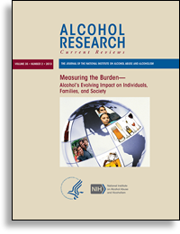 Alcohol Research And Health Cover Volume 34 Number 4 Measuring The Burden Alcohol S Evolving Impact On Individuals Familie Alcohol Abuse Alcohol Measurements
