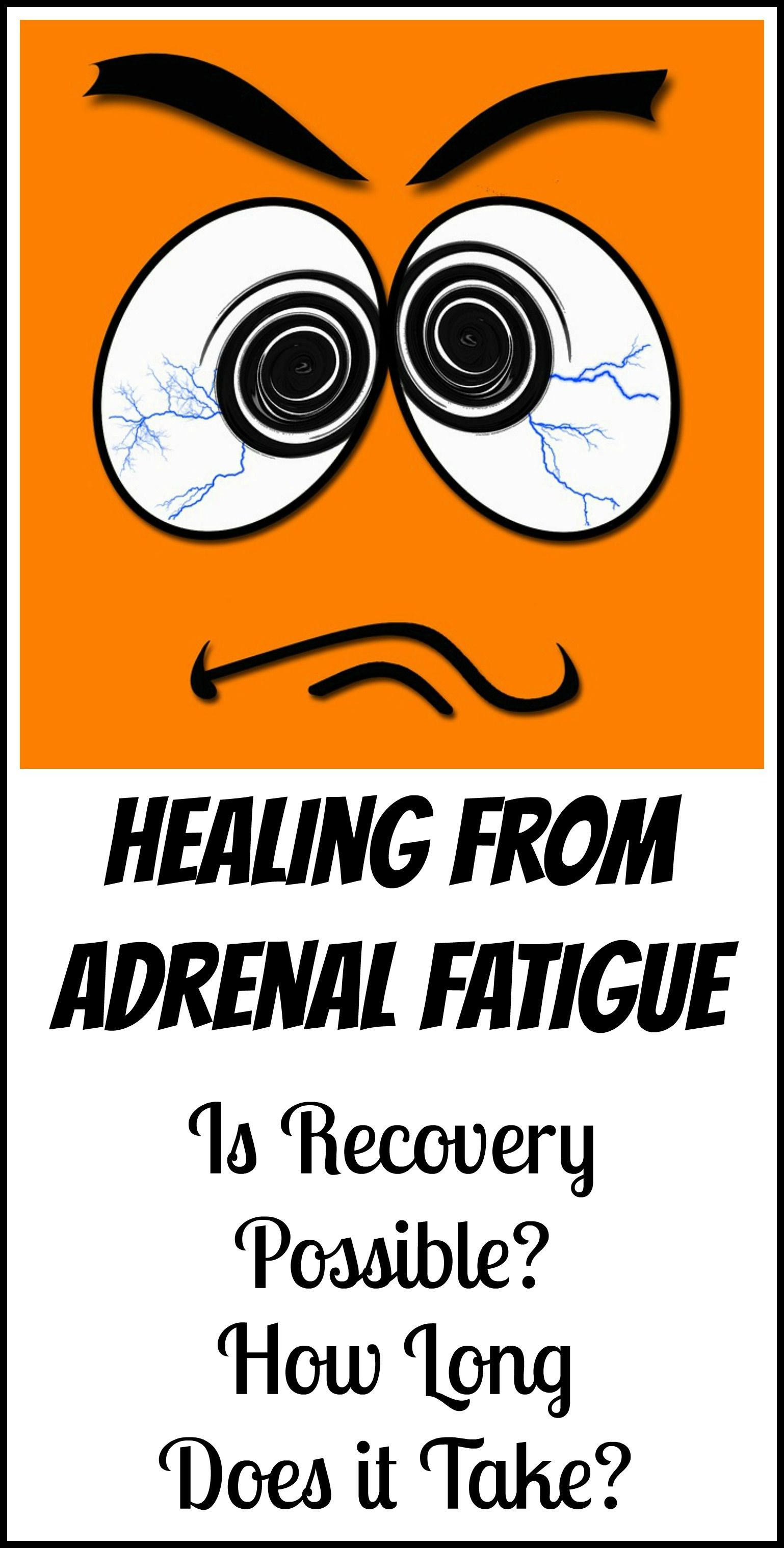 How long does it take to heal adrenal fatigue adrenal