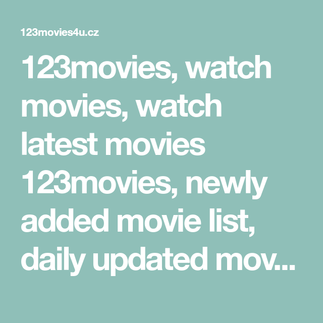 123movies Watch Movies Watch Latest Movies 123movies Newly Added Movie List Daily Updated Movie Free Online Movie List Movies To Watch Stand Up Comedians