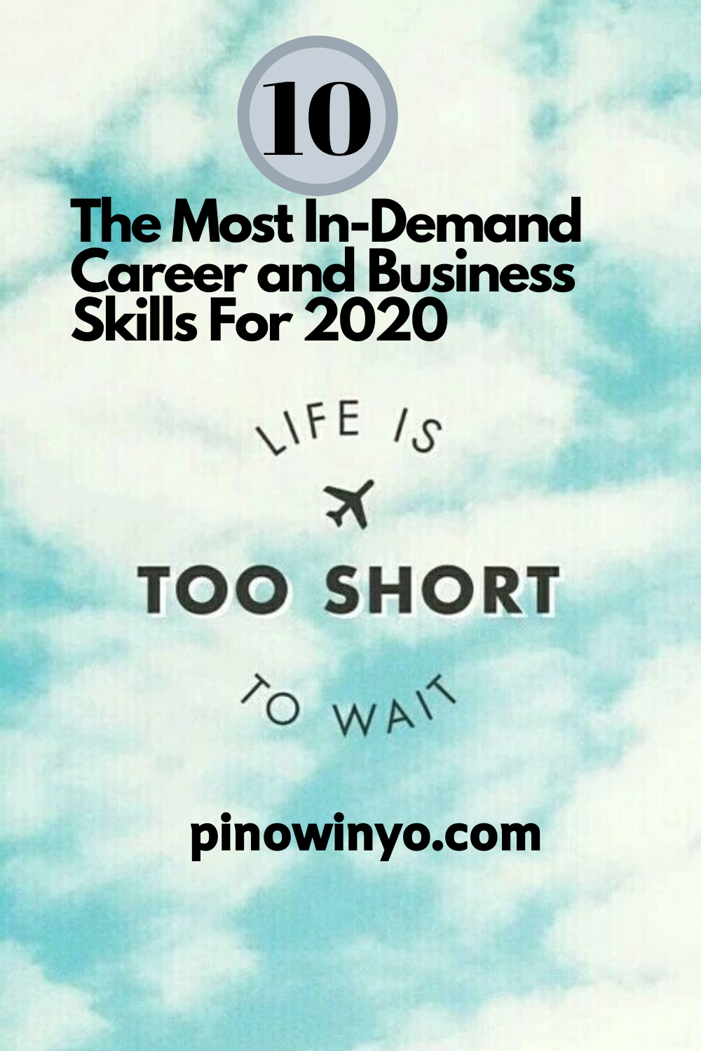 The 10 Most In Demand Career And Business Skills For 2020 In 2020 Business Skills Business Confidence Career Advancement