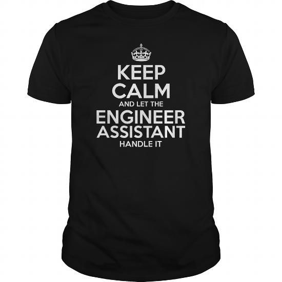 Awesome Tee For Engineer Assistant T Shirts, Hoodies, Sweatshirts. CHECK PRICE ==►…