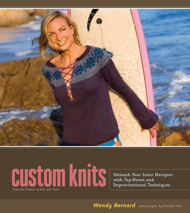 Custom Knits Unleash Your Inner Designer With Top Down And