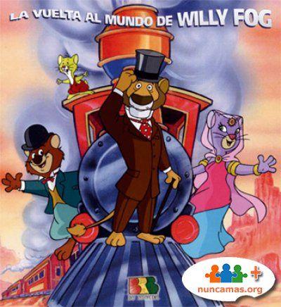 """""""La vuelta al mundo de Willy Fog"""""""