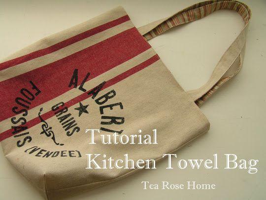 Tutorial~ Kitchen Towel Bag