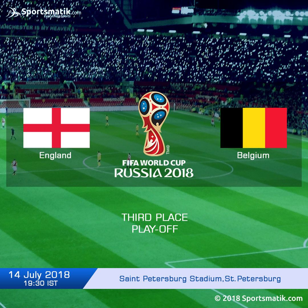 Cheer Up The Teams England And Belgium In The Third Place Play Off Of The Fifa World Cup 2018 At Saint Peter Fifa World Cup France Fifa World Cup France Fifa