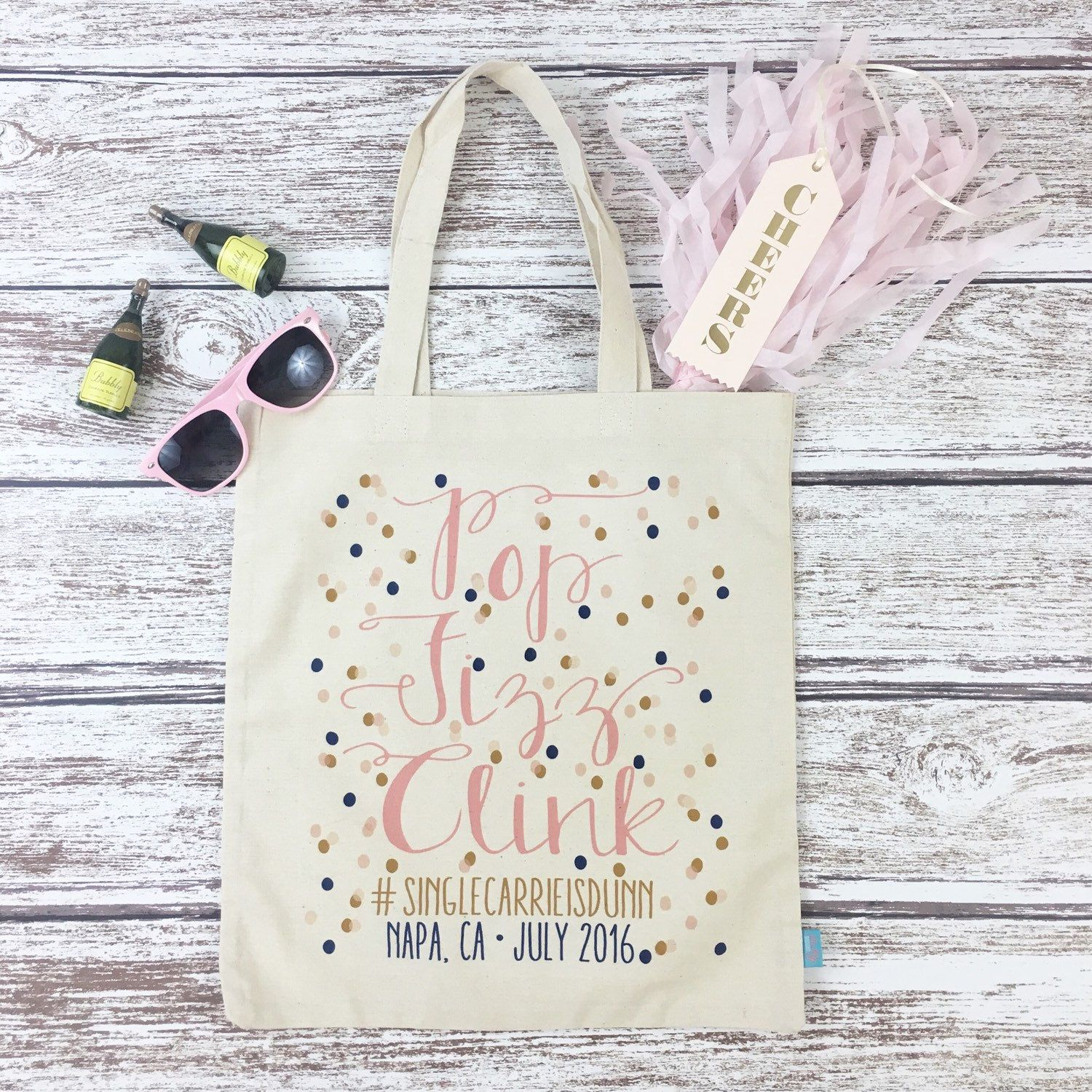 Pop Fizz Clink Confetti Hashtag Wedding Bachelorette Totes