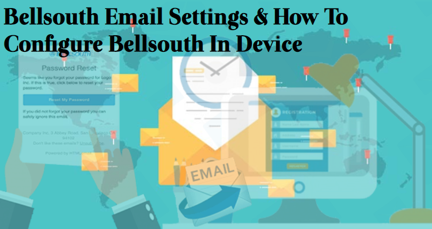 BELLSOUTH EMAIL SETTINGS FOR ANDROID Following are the