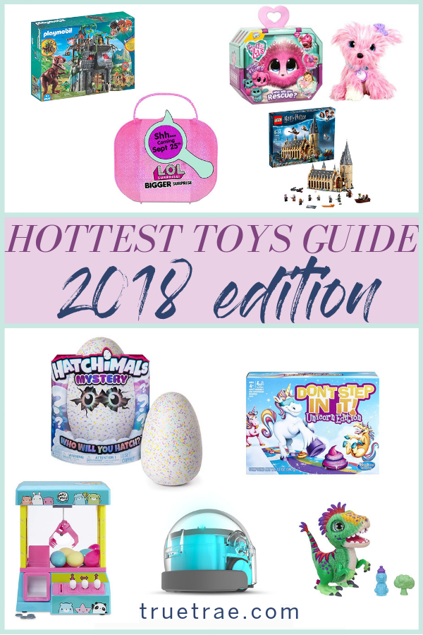The Hottest Toys Of 2018 Best Of True Trae Pinterest Gifts