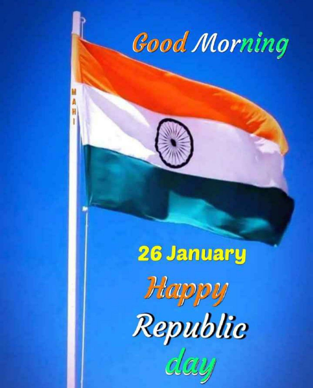 Pin By Sireesha Nair On Festival Republic Day Good Morning Happy Independence Day Wallpaper Gif good morning happy republic day