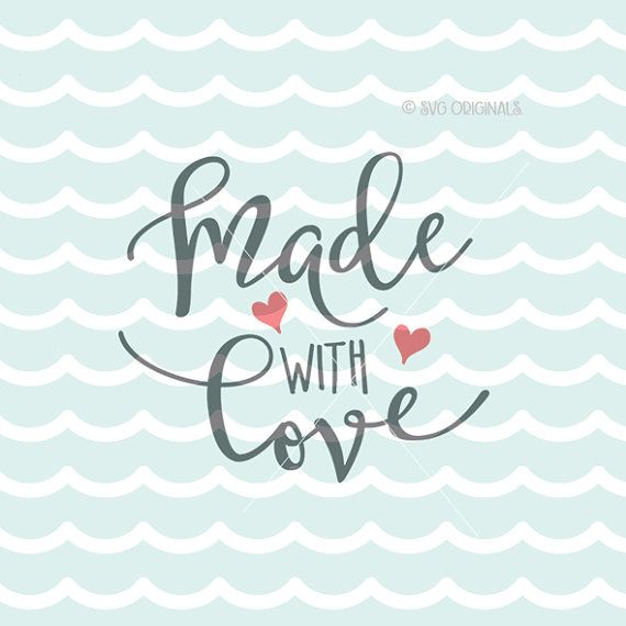 Download Made With Love SVG Baby SVG Cricut Explore and by ...