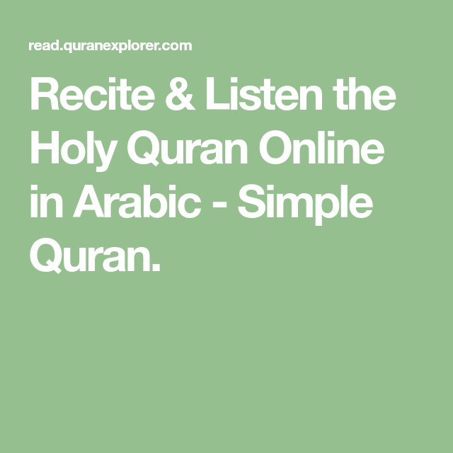 Recite & Listen the Holy Quran Online in Arabic - Simple