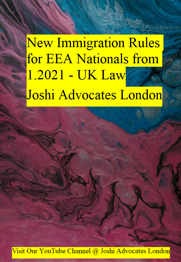 New Immigration Rules For Eea Nationals From 1 2021 Uk Law