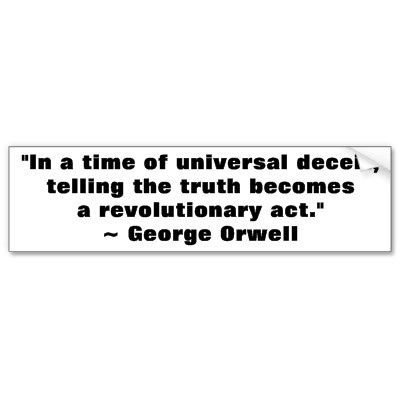 George Orwell Truth Quote Bumper Stickers by wesleyowns