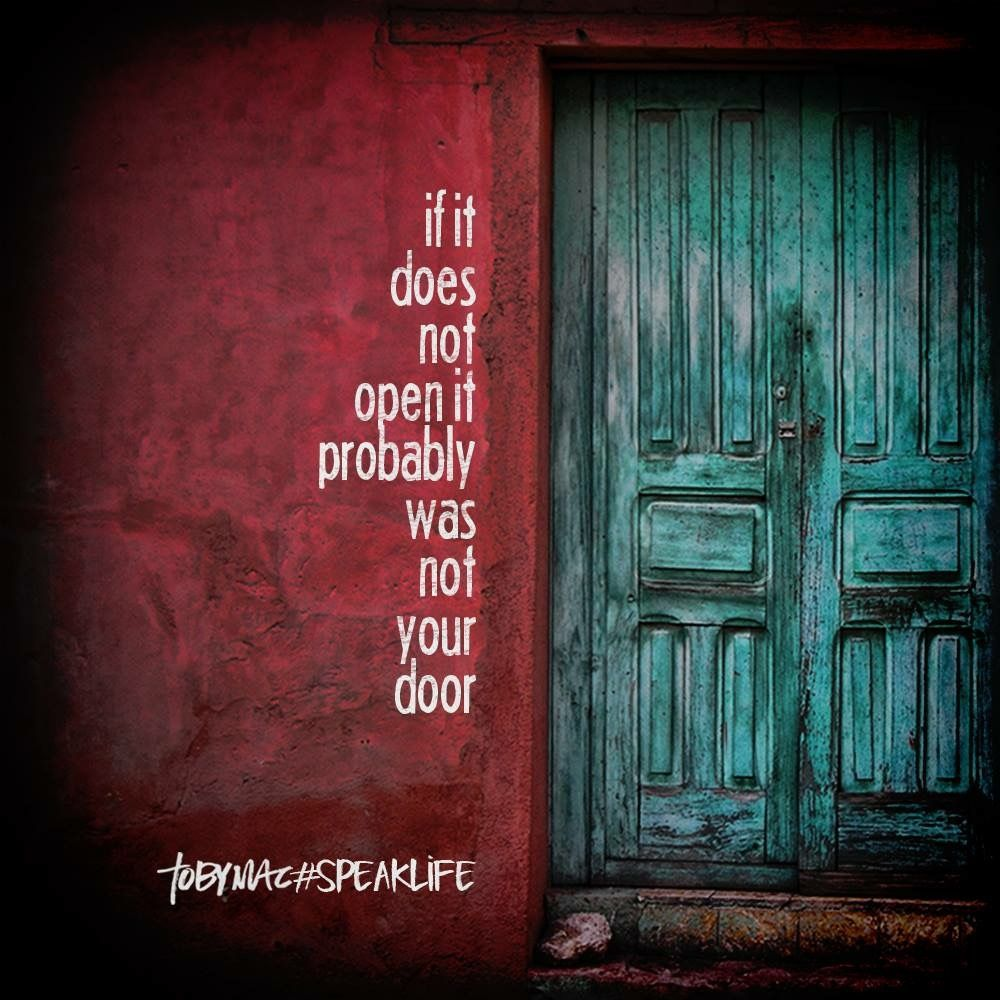 Quotes About Doors If It Does Not Open It Probably Was Not Your Door  Verses