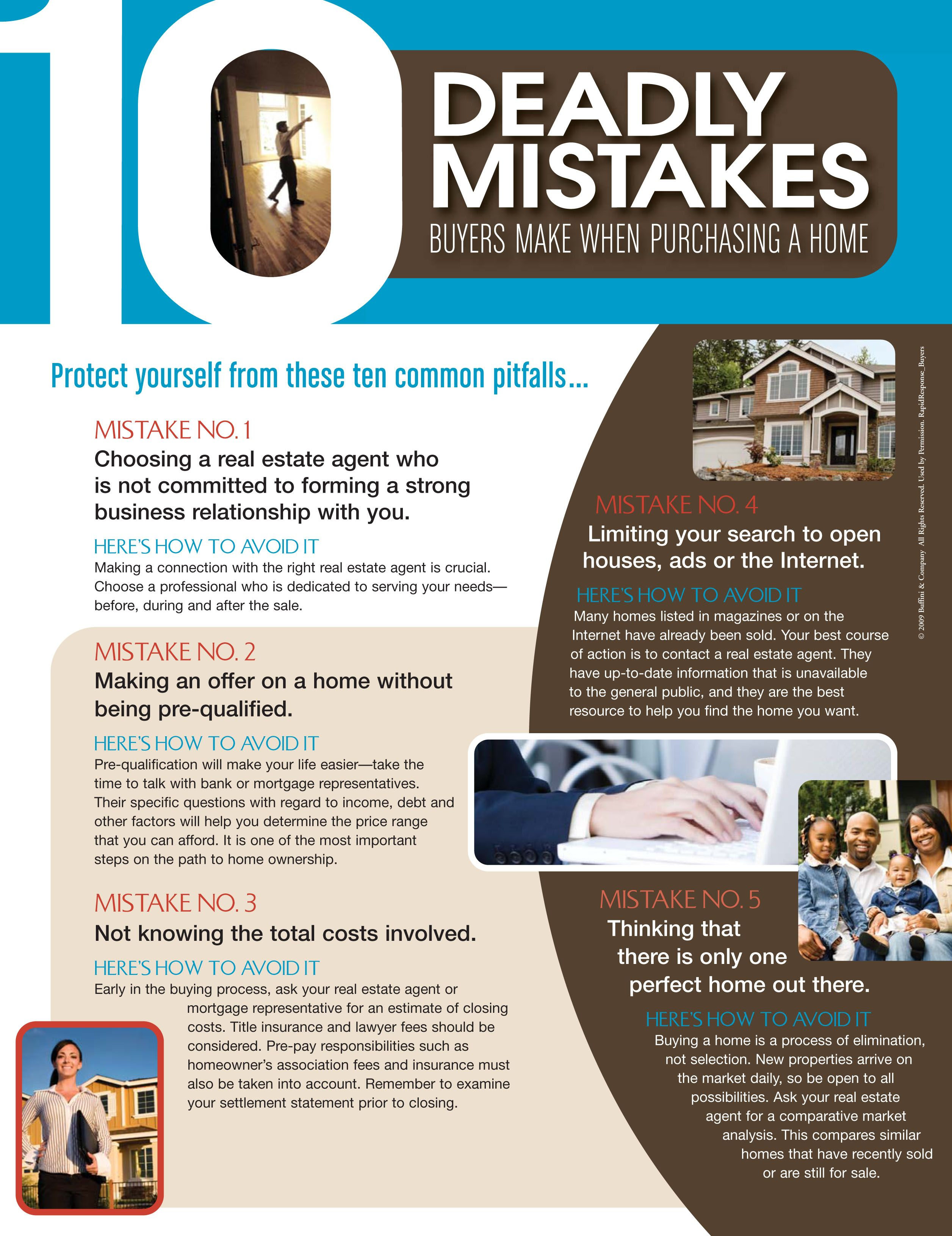 10 Deadly Mistakes Buyers Make When Purchasing A Home Catherine Moody Realty Executives 865 599 8780 Or 865 Home Buying Tips Real Estate Tips Home Ownership
