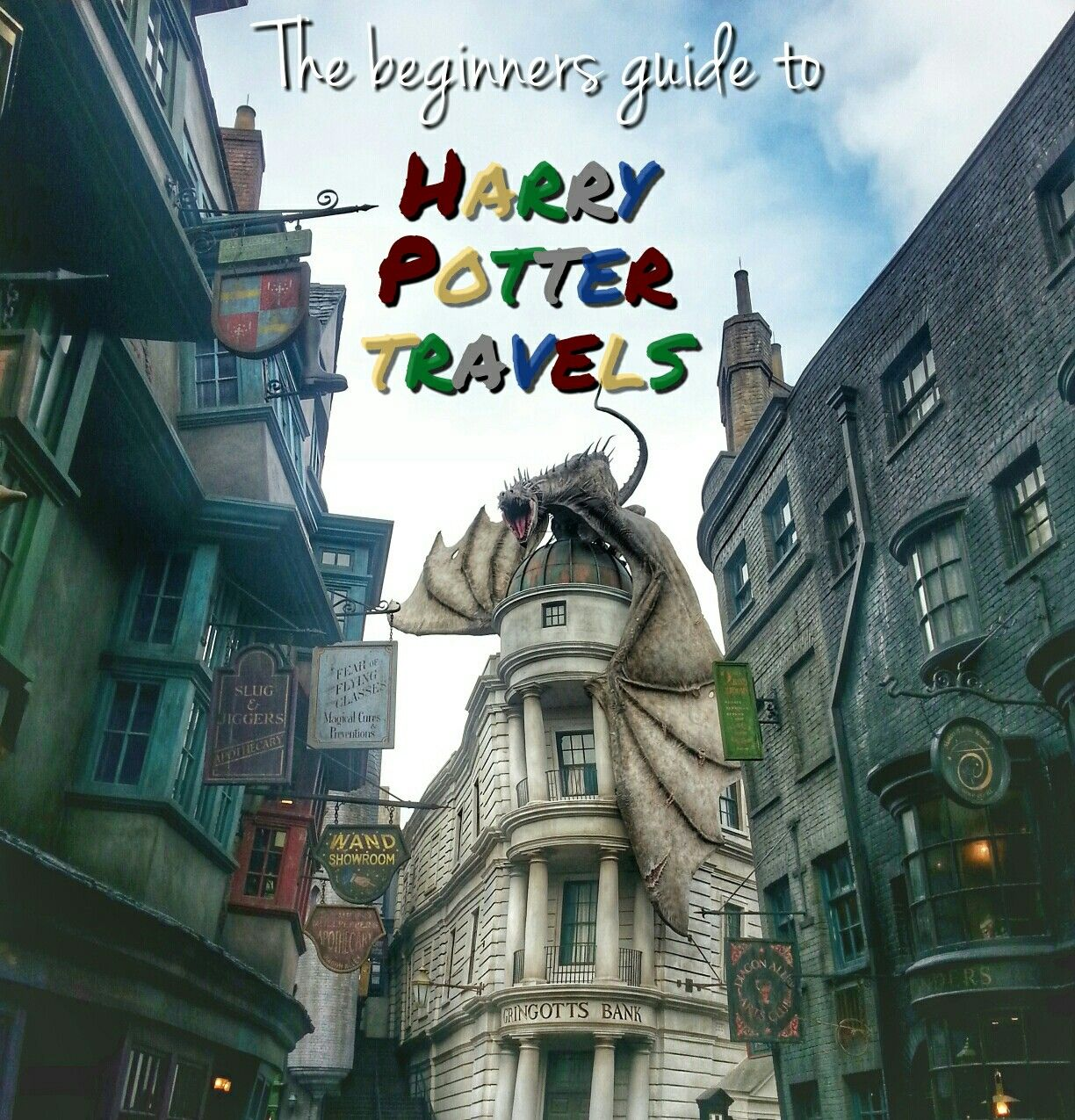 You're a wizard Harry! The beginners guide to Harry Potter travels.