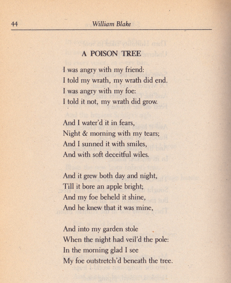 a poison tree poetry essay My foe outstretched beneath the tree a poison tree is a poem about the growing anger just from reading this poem it seemed as blake williams poured his whole heart into his work.